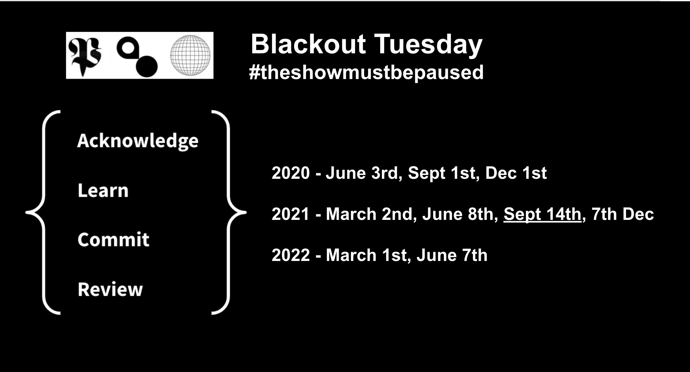 Graphic for Blackout Tuesday, with a list of dates